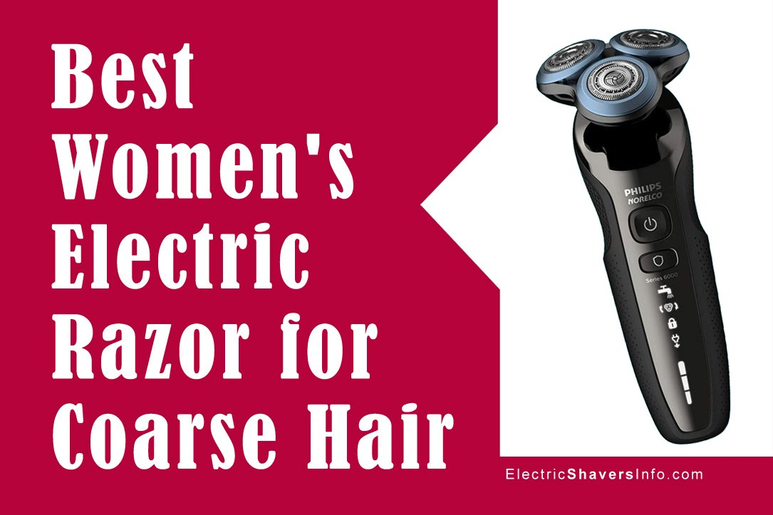 Best Women's Electric Razor for Coarse Hair